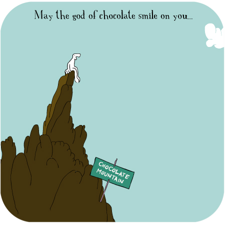 May the God of Chocolate Smile Upon You